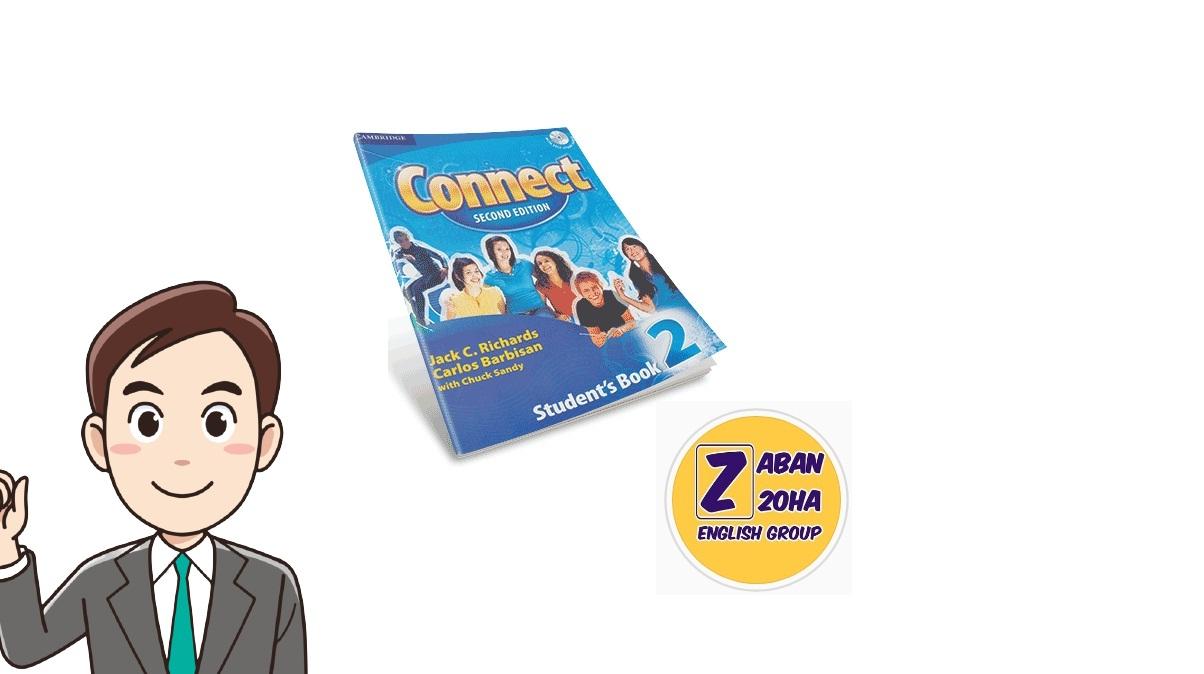 ثبت نام آنلاین دوره    دوره آموزشی کتاب Connect 2 نوجوانان_ ترم 1 ( زبان20ها)